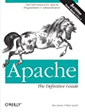 Apache: The Definitive Guide (3rd Edition), Ben Laurie, Peter Laurie, 0596002033