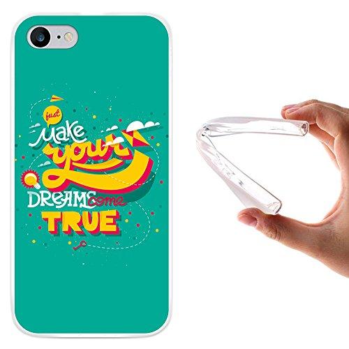"WoowCase Hülle Case für [ iPhone 7 ] Handy Cover Schutzhülle Satz - ""Just Make Your Dreams Come True"""