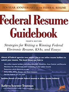 federal resume guidebook strategies for writing a winning federal electronic resume ksas and