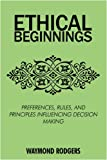 Ethical Beginnings, Waymond Rodgers, 0595517811