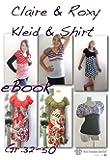 Claire&Roxy Nähanleitung mit Schnittmuster auf CD für Jerseykleid in 3 Längen und T-Shirt, Shirt longshirt, Kleid