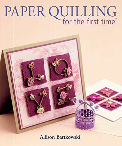 - Lark Books-Paper Quilling For The First Time