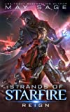 Reign: A Space Fantasy Romance (Strands of Starfire) (Volume 1) by  May Sage in stock, buy online here
