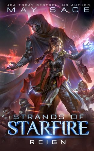 Reign: A Space Fantasy Romance (Strands of Starfire) (Volume 1) by Madam's Books