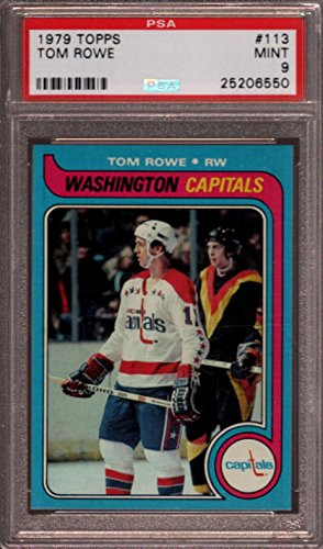 1979 TOPPS #113 TOM ROWE RC CAPITALS POP 8 PSA 9 H2217336-550