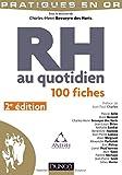 RH au quotidien - 2e éd. - 100 fiches
