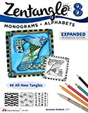 Zentangle 8, Expanded Workbook Edition: Monograms, Alphabets, and 40 All-New Tangles (Design Originals) How to Embellish Letters, Monograms, Cards, Stationery, Gifts, and More with Beautiful Designs