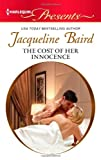The Cost of Her Innocence, Jacqueline Baird, 0373131402