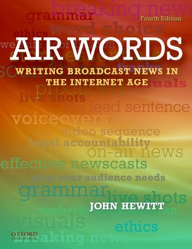 Air Words: Writing Broadcast News In The Internet Age