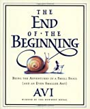 The End of the Beginning, Avi, 0152049681