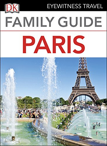 Family guide paris (dk eyewitness travel guide): 9780241306550.