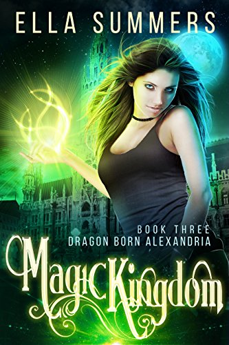 Magic Kingdom Dragon Born Alexandria ebook