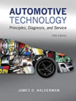 Automotive Technology: Principles, Diagnosis, and Service (5th Edition)