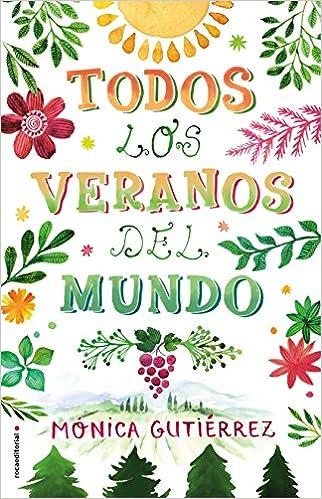 Todos los veranos del mundo, Mónica Gutiérrez (rom) 51Fh4Rcf2pL._SX320_BO1,204,203,200_