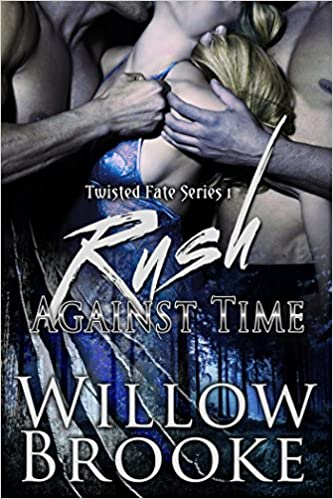 Rush Against Time (Twisted Fate Book 1)