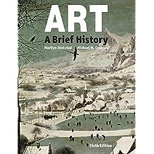 Art: A Brief History (6th Edition)