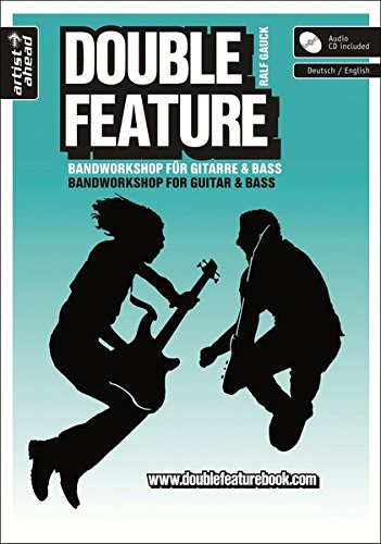 Double Feature: Bandworkshop für Gitarre & Bass (inkl. Audio-CD). Gitarrenschule. Bassschule. Lehrbuch. Spielbuch. Musiknoten.
