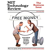 MIT Technology Review, July 2016 (English) Périodique Auteur(s) :  Technology Review Narrateur(s) : Todd Mundt
