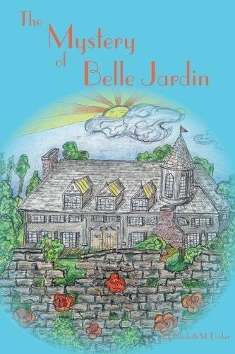 Read Online The Mystery of Belle Jardin pdf