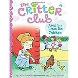 Amy Is a Little Bit Chicken (13) (The Critter Club)