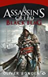 Assassin's Creed, tome 6 : Black Flag par Oliver Bowden