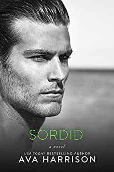 Sordid: A Novel by [Harrison, Ava]