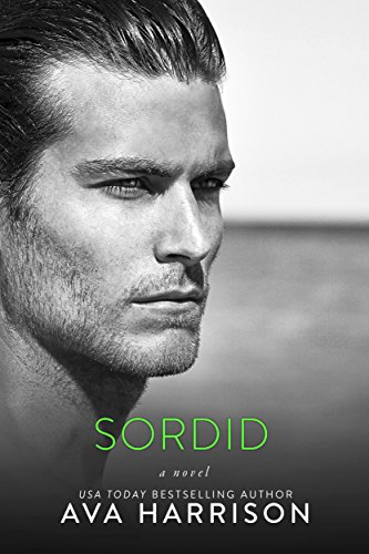 Sordid (A Lancaster Series Standalone Novel Book 2)