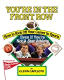 You're in the Front Row, Glenn Capeloto, 1889150584