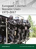 European Counter-Terrorist Units 1972–2017 (Elite)