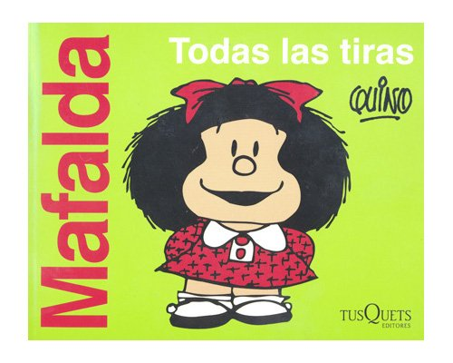 Mafalda todas las tiras: Quino: Amazon.com: Books