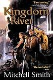 Kingdom River, Mitchell Smith, 076533609X