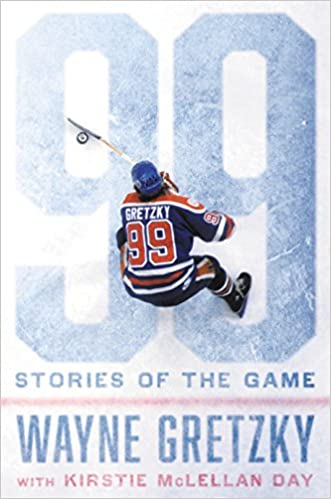 1992dace6 99: Stories of the Game: Wayne Gretzky, Kirstie McLellan Day:  9780399575471: Amazon.com: Books