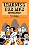 Learning for Life : A Handbook of Adult Religious Education, Craig, Yvonne, 0264673182