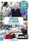 Services à l'usager 2de, 1re, Tle Bac Pro ASSP - Pochette élève