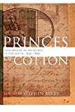 Princes of Cotton : Four Diaries of Young Men in the South, 1848-1860, , 0820344265