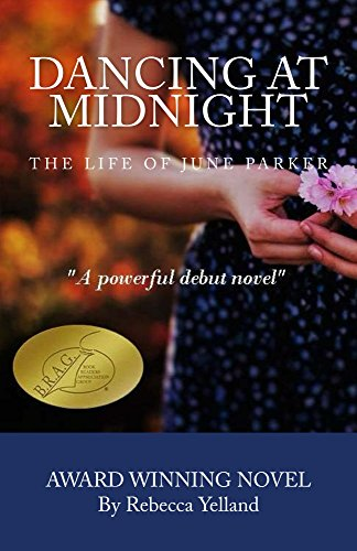 Dancing At Midnight: The Life of June Parker by [Yelland, Rebecca]