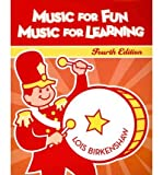 Music for Fun, Music for Learning, Lois Birkenshaw, 1891278436