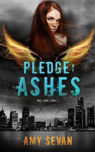 Pledge of Ashes (Rise Series Book 1) by [Sevan, Amy]
