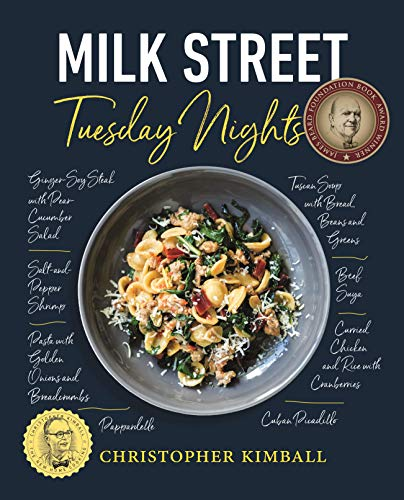 Milk Street: Tuesday Nights: More than 200 Simple Weeknight Suppers that Deliver Bold Flavor, - Bar Cookbook Milk