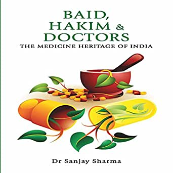 Amazon Com Baid Hakim Doctors The Medicine Heritage Of India