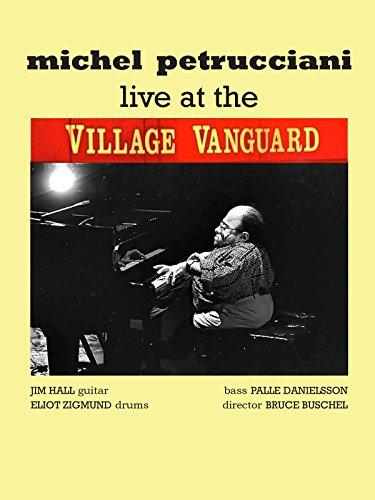 Live at the Village Vanguard: Michel Petrucciani Trio