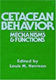 img - for Cetacean Behavior: Mechanisms and Functions book / textbook / text book