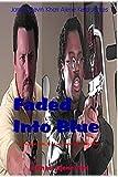 Faded Into Blue! by James Devin Khari Ajene Keta James Delores McEachin Eli Harris Francesca Forte Lindsay Hawkins