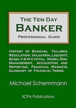 The Ten Day Banker: Professional Guide (English Edition) de [Schemmann, Michael]