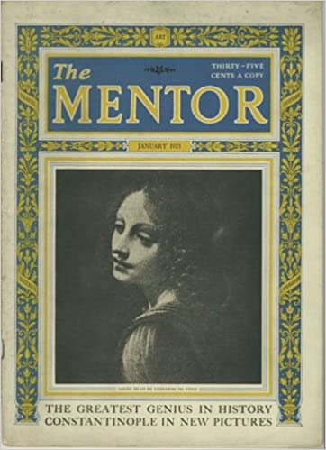 the mentor january 1923 leonardo da vinci universal genius constantinople of today pictorial martinique 20 years later the great love of michelangelo and vittoria colonna the glorified doll house the million dollar toy