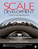 Scale Development: Theory and Applications (Applied Social Research Methods, Band 26)