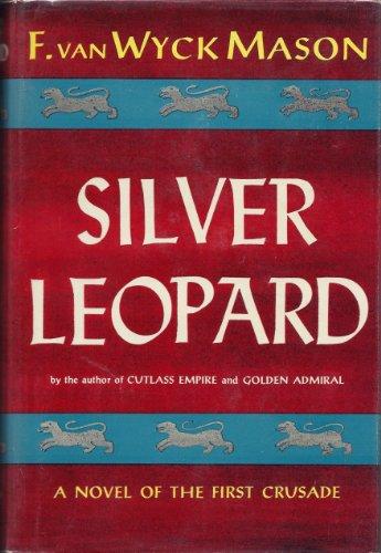 Silver Leopard by F. Van Wyck Mason