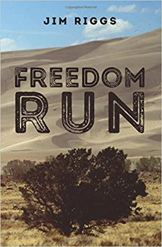 Freedom run jim riggs 9781515152637 amazon books fandeluxe Choice Image
