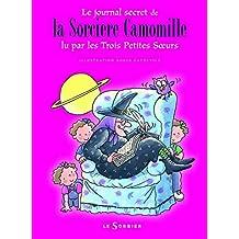 Journal secret de la sorcière Camomille lu par les trois petites soeurs