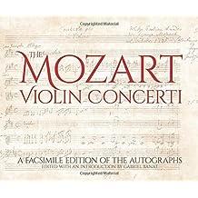 The Mozart Violin Concerti: A Facsimile Edition of the Autographs